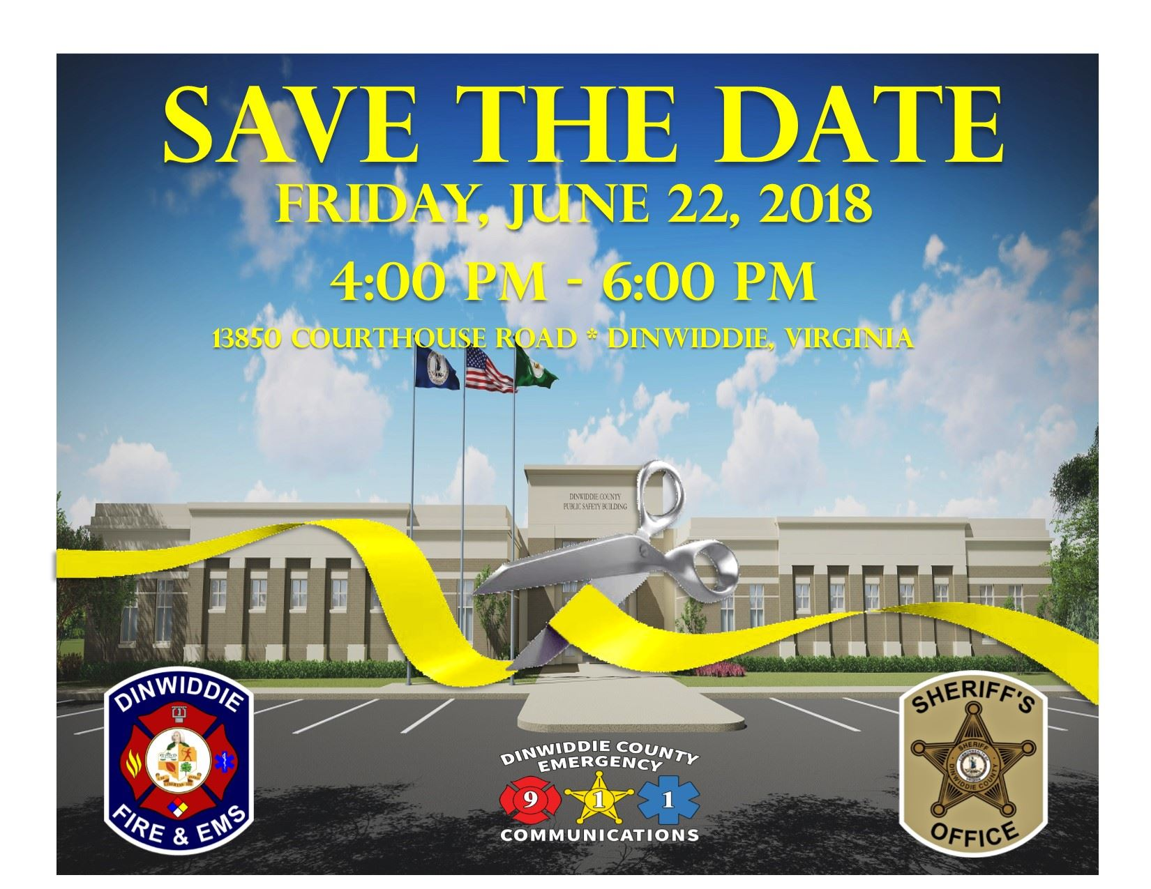 Save the Date - Dinwiddie Count Public Safety Building